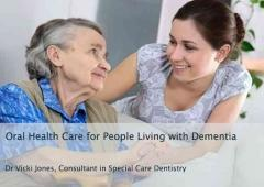 Oral Health Care for People Living with Dementia