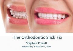 The Orthodontic 'Slik Fix'