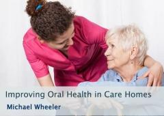 Improving Oral Health in Care Homes